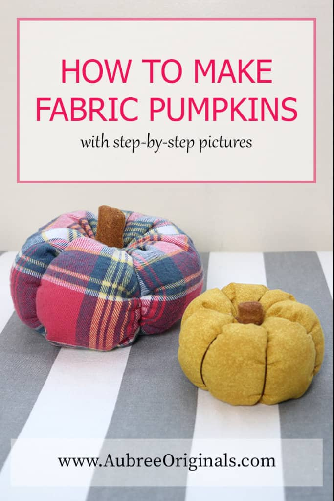 How to Make Fabric Pumpkins: with step-by-step pictures! Make this simple sewing project in an afternoon with materials you probably already have on hand!