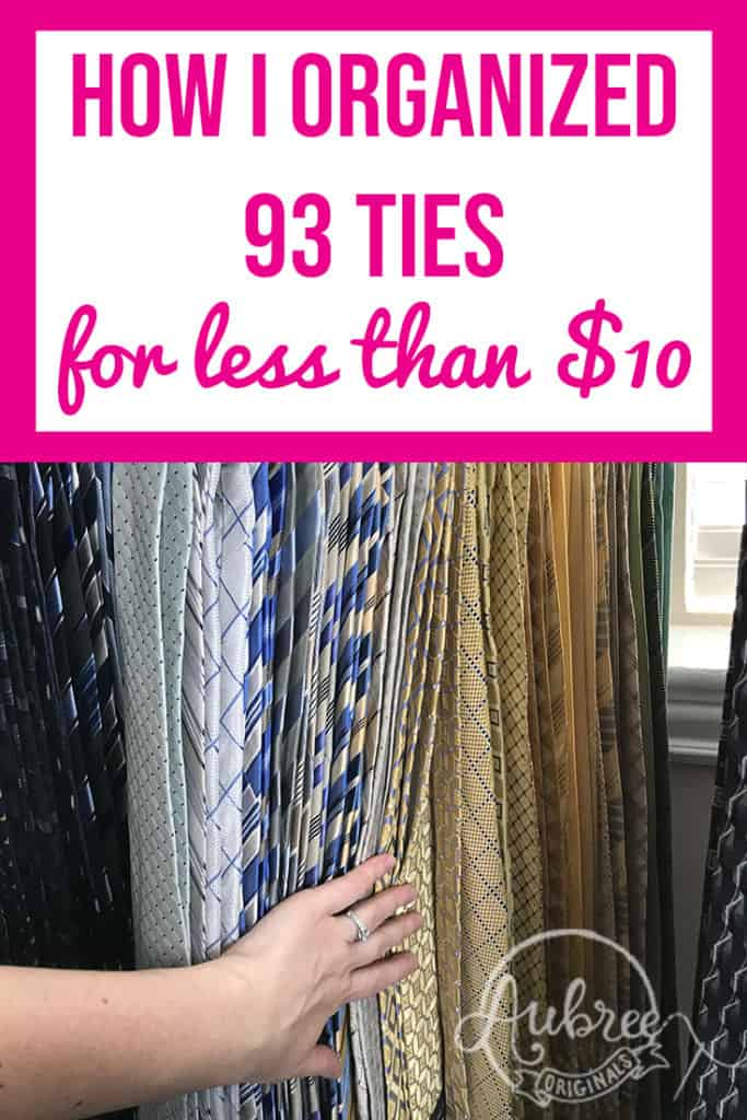 How I Organized 93 Ties for Less Than $10: head over to the blog for the full tutorial!