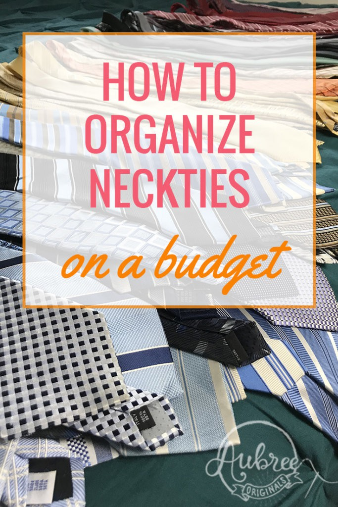 How to Organize Neckties on a Budget: head over to the blog for the full tutorial!