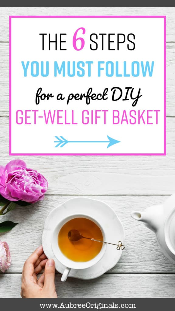 The 6 steps you MUST follow for a perfect DIY get-well gift basket! Cold and flu season just sucks, but make someone's day by giving them the perfect gift basket! This list of ideas includes all the things they need to get over their cold faster and get feeling better! Your friend/mom/sister/neighbor will love this gift!