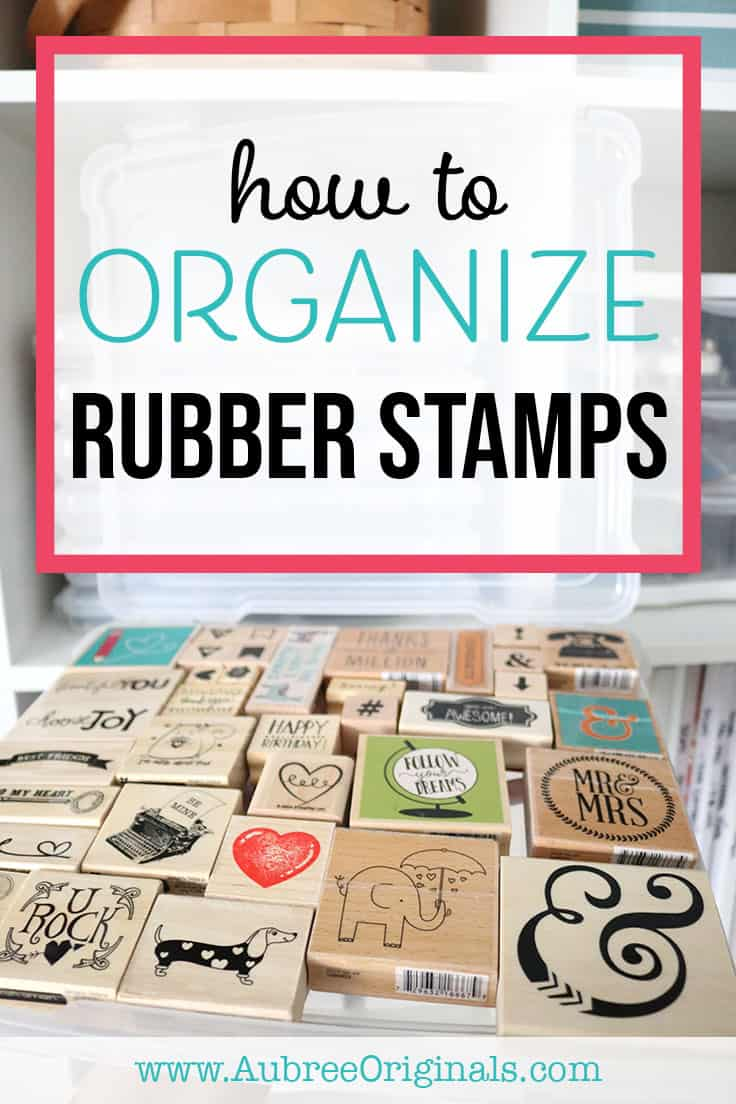 how to organize wood-mounted rubber stamps