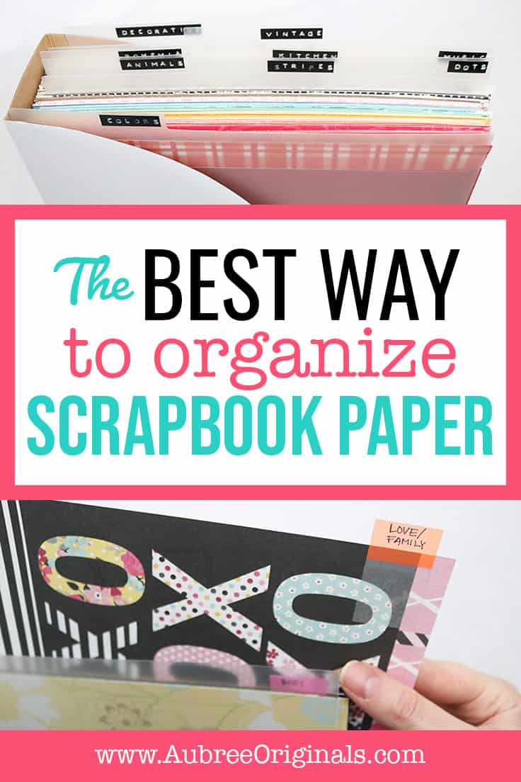 the best way to organize scrapbook paper