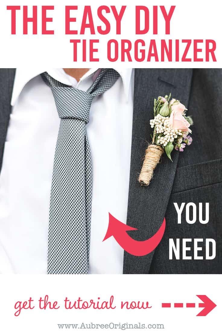 easy DIY tie organizer