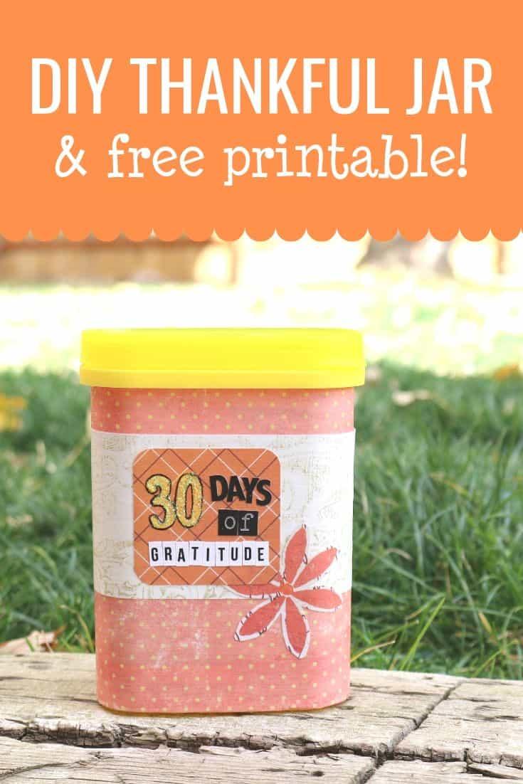 Make An Easy Gratitude Jar Plus A Free Printable Aubree Originals
