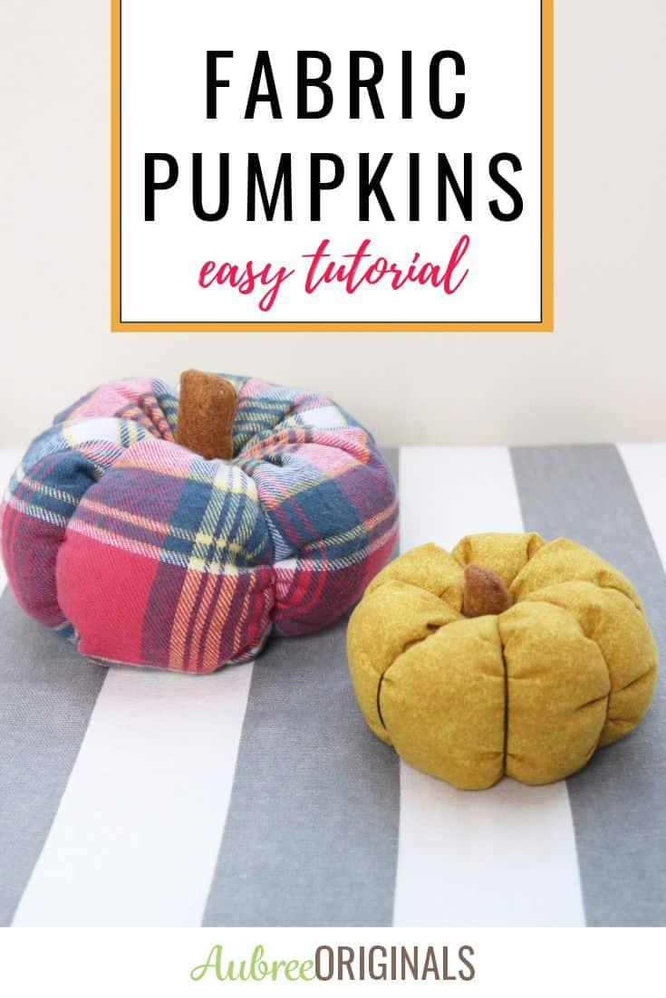 fabric pumpkins craft