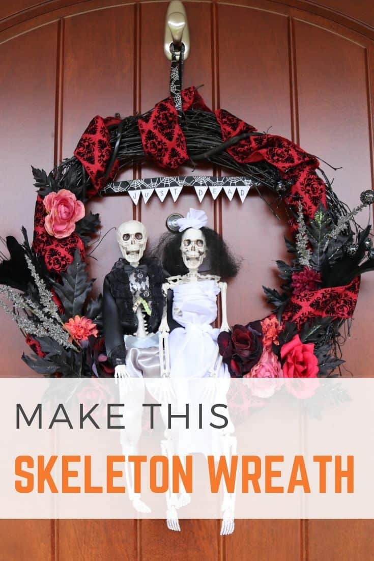 "Make this bride and groom skeleton wreath for Halloween! Dress up your front door this fall with a macabre grapevine wreath, made complete with romantic florals, a skeleton couple, and a ""just dead"" banner! Makes a fun Halloween wedding gift!"