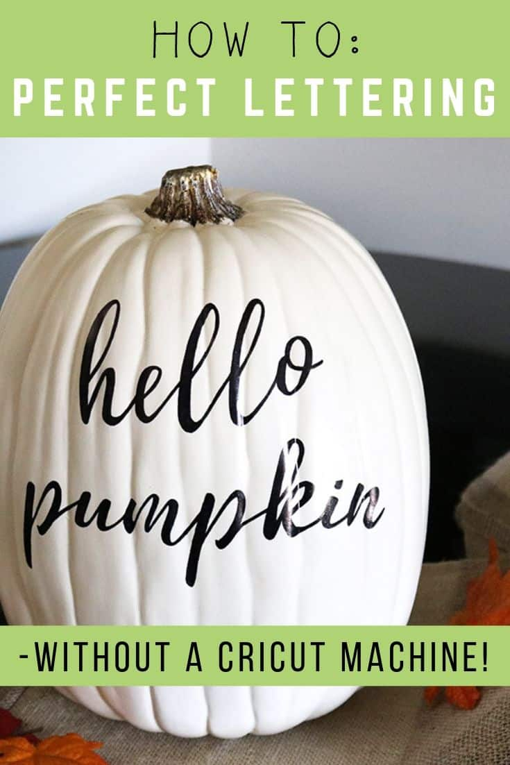 You don't own a Cricut or Silhouette? No problem! Learn how to hand letter on a pumpkin and make it look like a font anyway! Easy fall craft project.